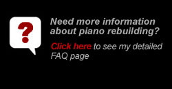 Piano Rebuilding FAQ's
